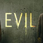 'Evil' Likely to Move to Paramount+
